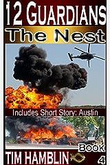 12 Guardians - The Nest - Book 4 (plus Austin) Kindle Edition