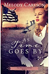 As Time Goes By (The Mulligan Sisters Book 2) Kindle Edition