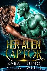 Her Alien Captor: A Sci-Fi Alien Romance (Alien Pirates Of Cania Book 1) Kindle Edition