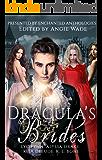 Dracula's Brides: A Paranormal Romance Anthology