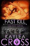 Fast Kill (DEA FAST Series Book 2) (English Edition)