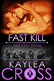 Fast Kill (DEA FAST Series Book 2) (English Edition)