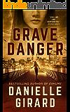 Grave Danger: A Heart-Stopping Murder Thriller (Rookie Club Book 4)