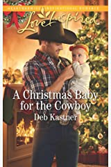 A Christmas Baby for the Cowboy: A Fresh-Start Family Romance (Cowboy Country) Kindle Edition