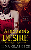 A Dragon's Desire (Dragons Book 2)