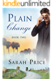Plain Change (The Plain Fame Book 2)