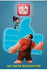 Ralph Breaks the Internet: The Junior Novel (Disney Junior Novel (ebook)) Kindle Edition
