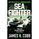 Sea Fighter (The USS Cunningham Quartet Book 3)