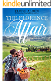 The Florence Affair: A Clean and Wholesome Romantic Comedy (Misbehaving Billionaires Book 4)