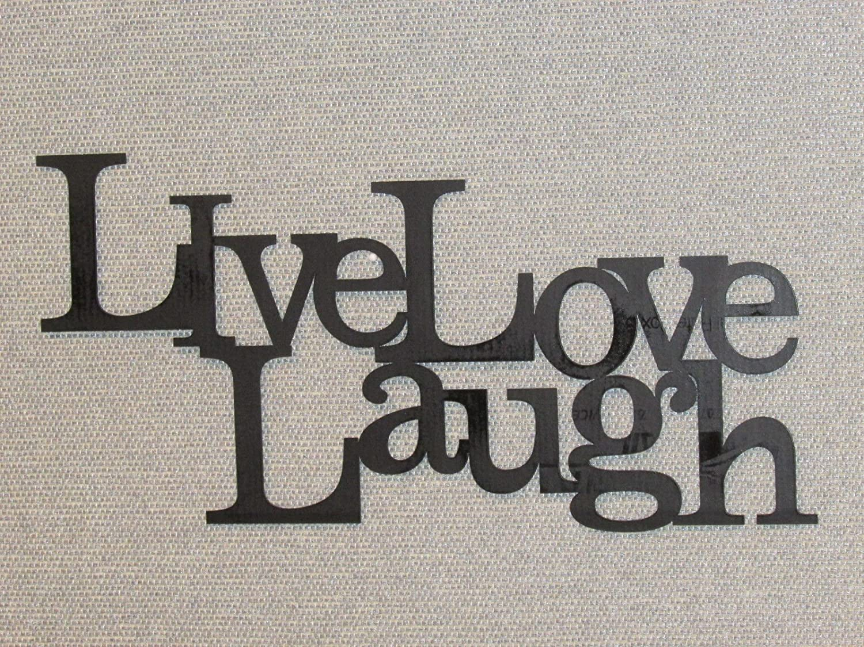 fascinating Live Laugh Love Wall Art Part - 8: Amazon.com: Live Laugh Love Wood Word Art Sign Wall Decor Black: Home u0026  Kitchen