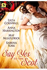 Say Yes to the Scot: A Highland Wedding Box Set Kindle Edition