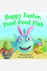Happy Easter, Pout-Pout Fish (A Pout-Pout Fish Mini Adventure Book 8) Kindle Edition