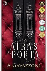 Atrás da Porta: Um suspense psicológico e excitante (Motivos Ocultos Livro 1) (Portuguese Edition)