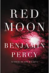 Red Moon: A Novel Kindle Edition