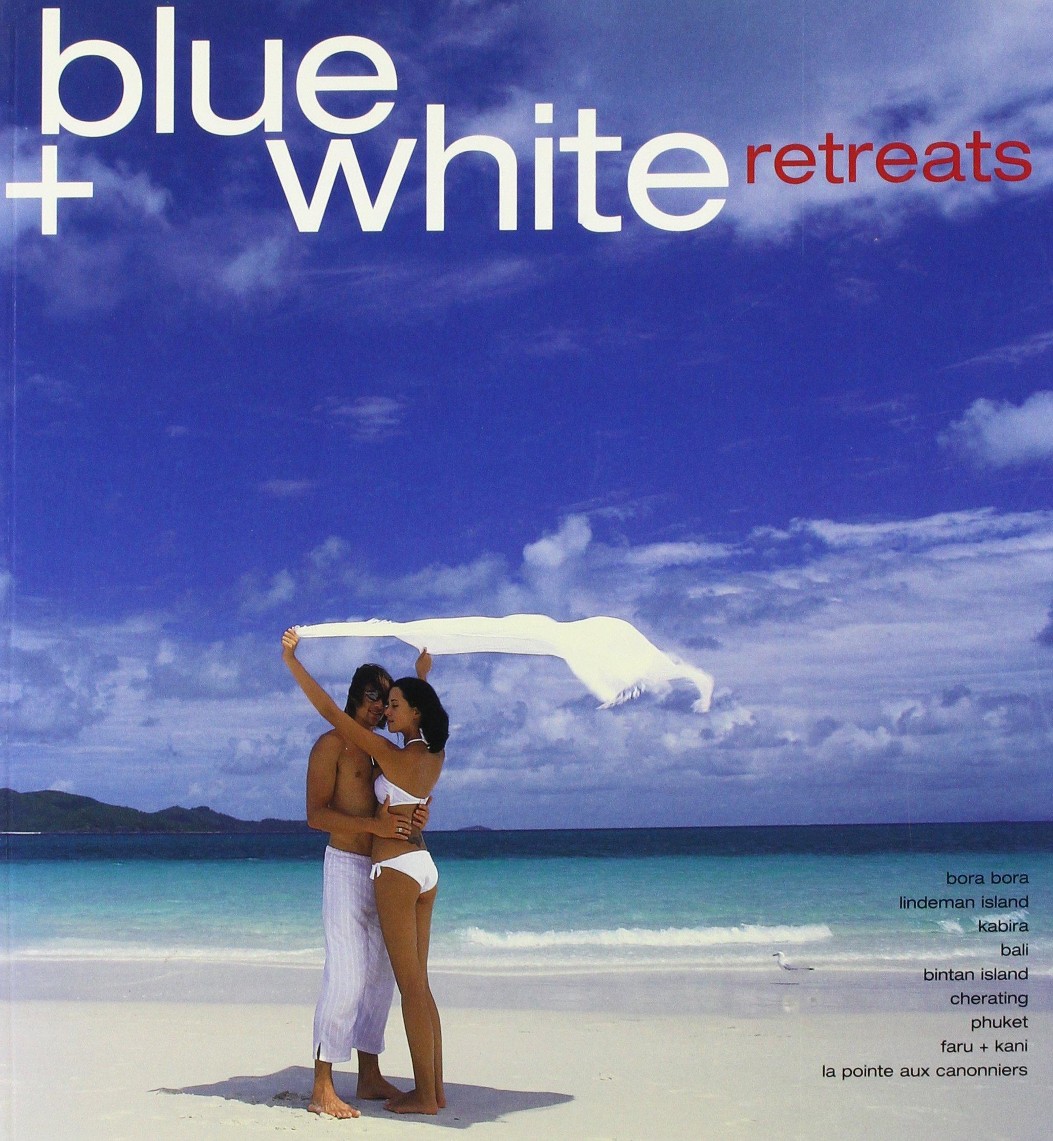 Blue & White Retreats PDF
