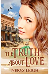 The Truth About Love (Escape to the West Book 5) Kindle Edition