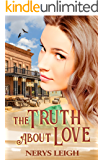 The Truth About Love (Escape to the West Book 5)
