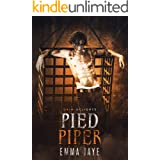 Pied Piper. A DeMMonica Romance (Grim and Sinister Delights book 6)