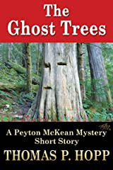 The Ghost Trees (Peyton McKean Short Mysteries Book 3) Kindle Edition