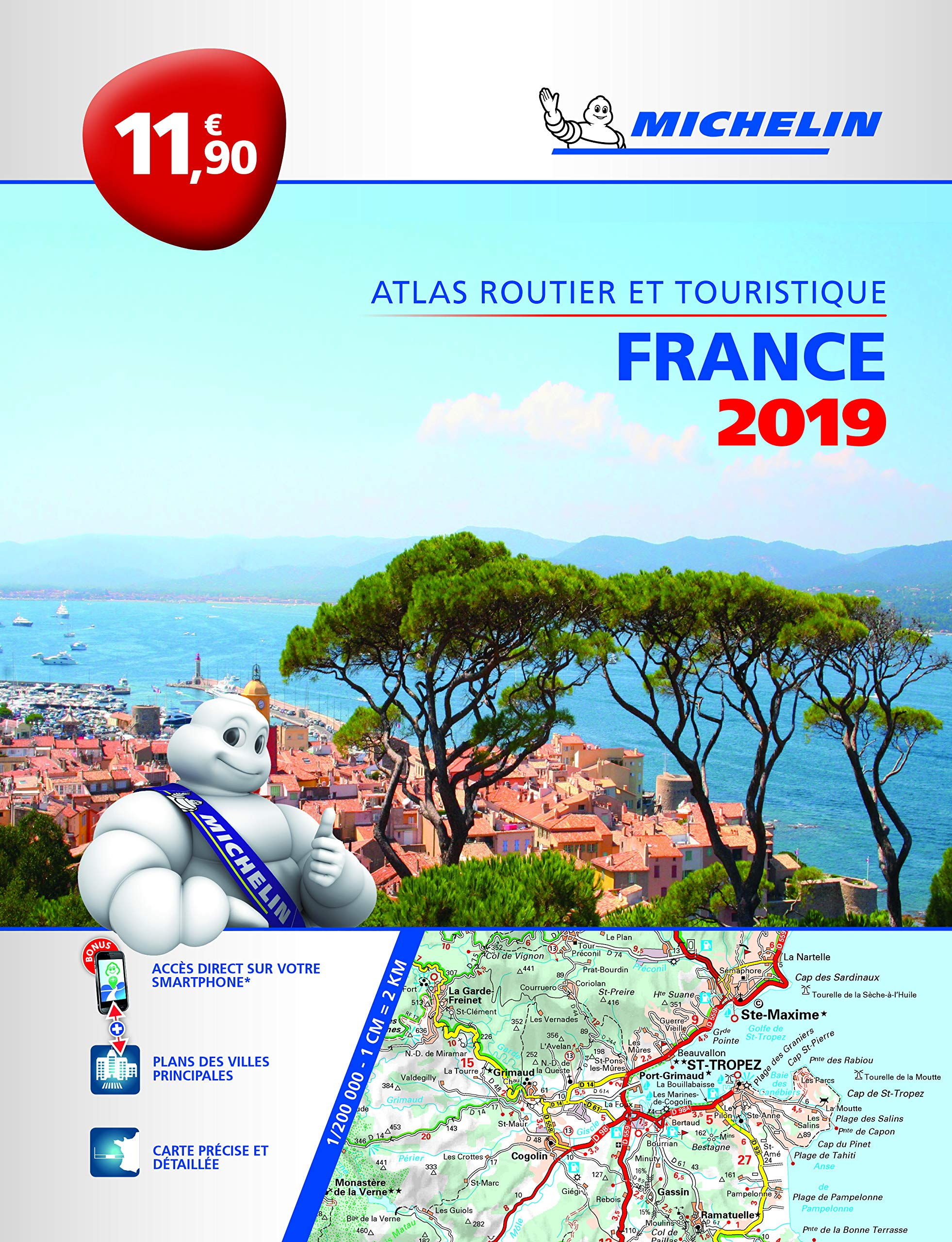 Atlas Routier et Touristique France Michelin 2019 Broché – 29 septembre 2018 2067235966 TRAVEL / Europe / France Gazetteers & Maps) Voyages / Cartes et Plans
