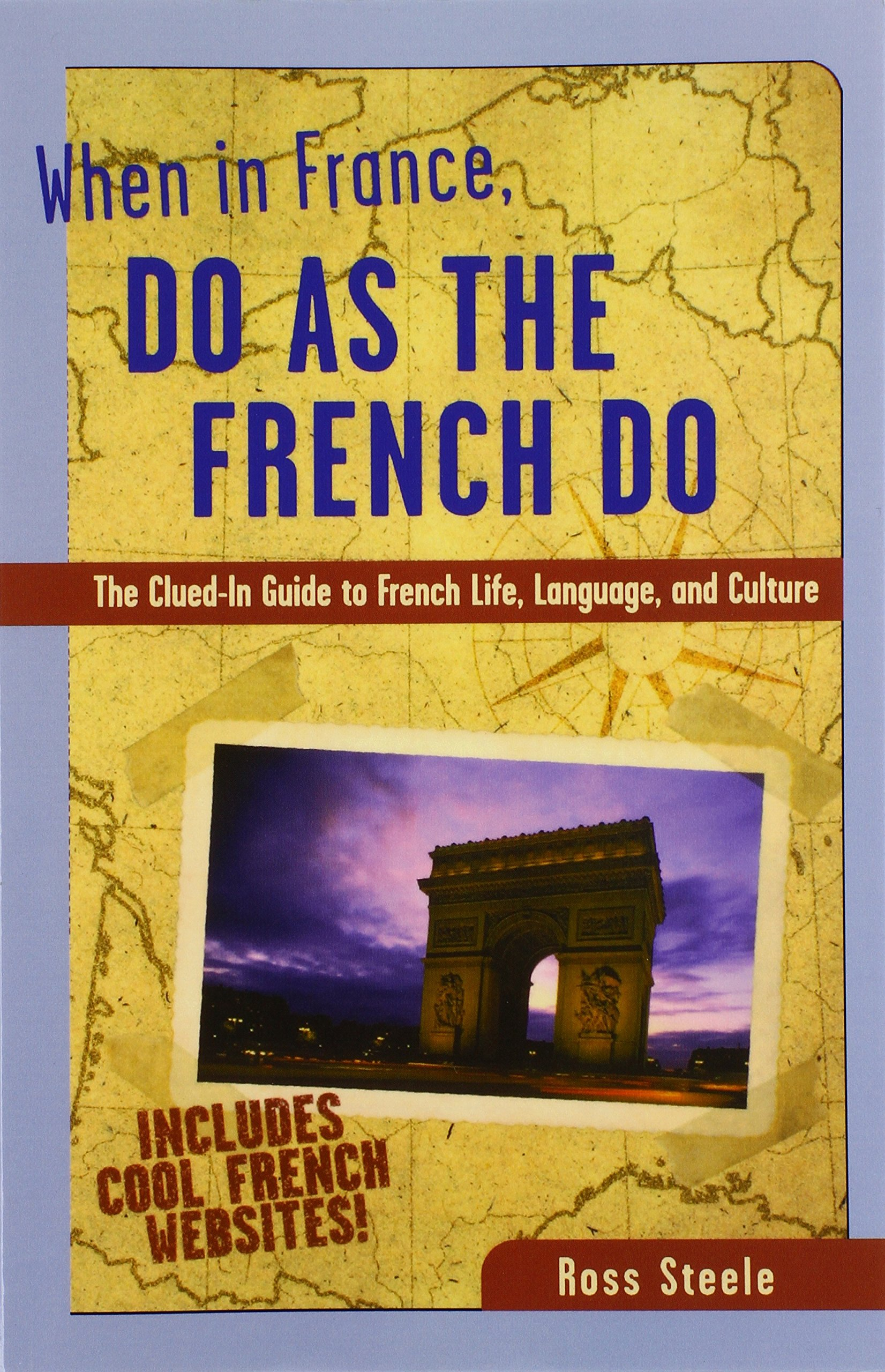When in France, Do as the French Do by Brand: McGraw-Hill