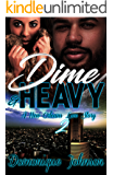Dime & Heavy 2: A New Orleans Love Story