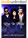 Rise in Pride Roz: The R.I.P. Series Book 3