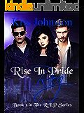 Rise in Pride Roz: The R.I.P. Series Book 3