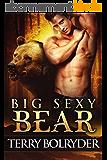 Big Sexy Bear (Soldier Bears Book 2) (English Edition)