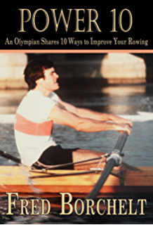 Mind over water lessons on life from the art of rowing kindle power 10 an olympian shares 10 ways to improve your rowing fandeluxe Gallery