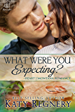 What Were You Expecting? (Heart of Montana Book 6)