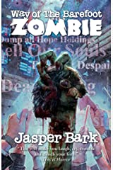 Way of the Barefoot Zombie (Tomes of the Dead) Kindle Edition