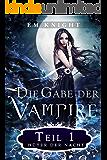 Die Gabe der Vampire 1: Hüter der Nacht: Hüter der Nacht (German Edition)