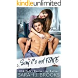 Say It's Not Fake: An Enemies to Lovers Fake Marriage Romance (Southport Love Stories Book 3)