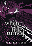 When The Tide Turned: Legal Mystery Thriller spiced with history and the supernatural (Mysterious Marsh Book 2)