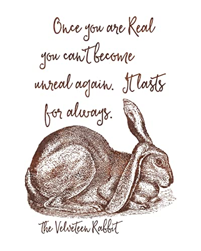 Amazon.com: Velveteen Rabbit Quote Print   Once You Are Real: Handmade