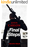 FINAL STEPS - An Action Thriller Novel (Max Doyle Series Book 1)