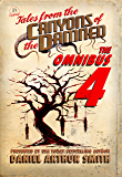 Tales from the Canyons of the Damned: Omnibus No. 4
