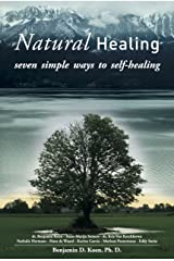 Natural Healing: seven simple ways to self-healing Kindle Edition