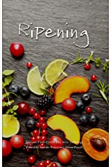 Ripening: 2018 National Flash-Fiction Day Anthology Kindle Edition