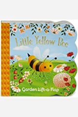 Little Yellow Bee Chunky Lift-a-Flap Board Book (Babies Love) Board book
