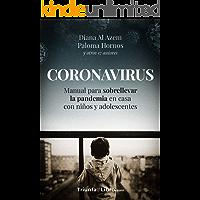 CORONAVIRUS: Manual para sobrellevar la pandemia en casa con niños y adolescentes