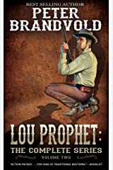 Lou Prophet: The Complete Western Series, Volume 2 Kindle Edition