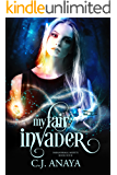 My Fair Invader: Allies Of The Fae Realm Fated Mates Romance (Paranormal Misfits Book 4)