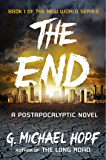 The End: A Postapocalyptic Novel (The New World Series Book 1)