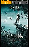 Primordia: In Search of the Lost World