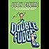 Double Fudge (Fudge series Book 5)