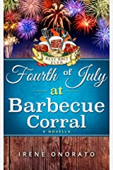 Fourth of July at Barbecue Corral Kindle Edition