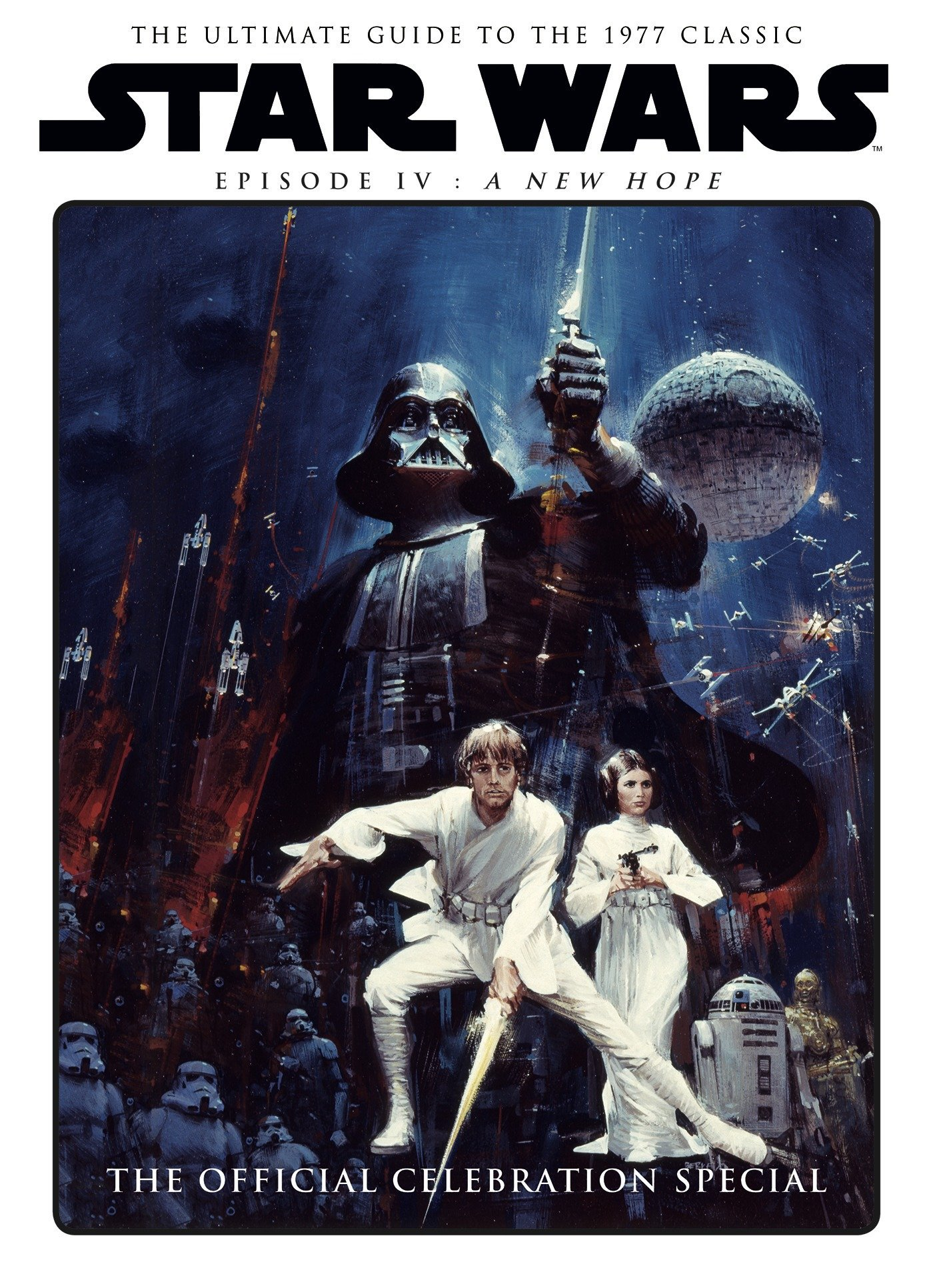 Star Wars A New Hope Official Celebration Special Titan 9781785864605 Amazon Com Books