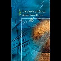 La carta esférica (Spanish Edition)